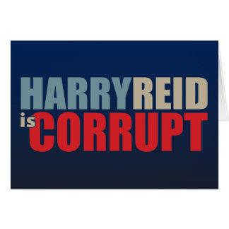Harry Reid is Corrupt Greeting Card
