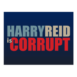 Harry Reid is Corrupt Postcard