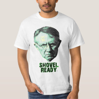 Harry Reid Is Shovel Ready Tee Shirt