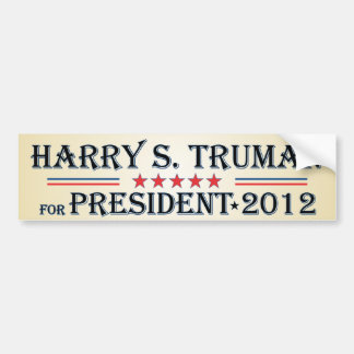 Harry S. Truman 2012 Car Bumper Sticker