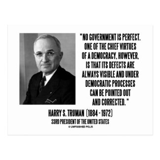 Harry S. Truman No Gov't Is Perfect Democracy Postcard