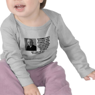 Harry S. Truman No Gov't Is Perfect Democracy Shirt