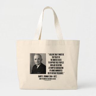 Harry S. Truman Policy Of United States Support Large Tote Bag