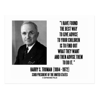 Harry Truman Best Way Give Advice To Your Children Post Cards