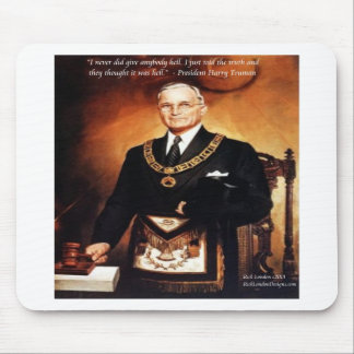 """Harry Truman """"Didn't Give 'Em Hell"""" Quote Mousepad"""