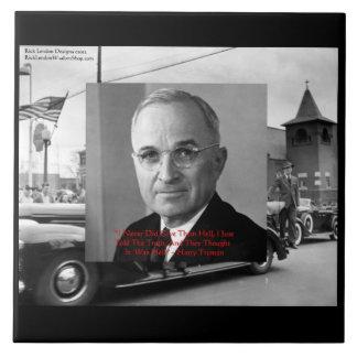 """Harry Truman """"no dio cita de la sabiduría de ningú Azulejo Cuadrado Grande"""