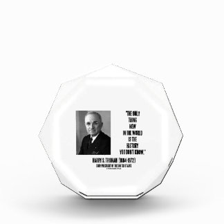 Harry Truman Only Thing New History You Don't Know Award