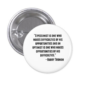 Harry Truman Quote 1 Inch Round Button