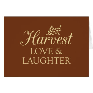 Harvest Love & Laughter Card