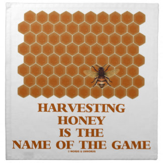 Harvesting Honey Is The Name Of The Game Napkin