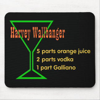 Harvey Wallbangers Mouse Pad