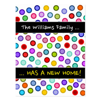 """... HAS A NEW HOME!"" + Many Colorful Circles Postcard"