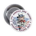 Has America Gone Insane? Uncle Sam Button