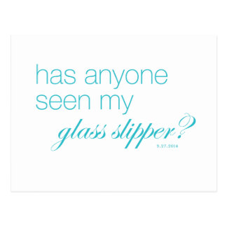 Has anyone seen my glass slipper? postcard