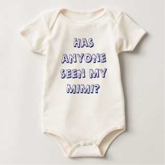 Has anyone seen my MIMI Baby Bodysuit