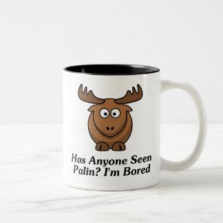 Has Anyone Seen Palin? I'm Bored Coffee Mug