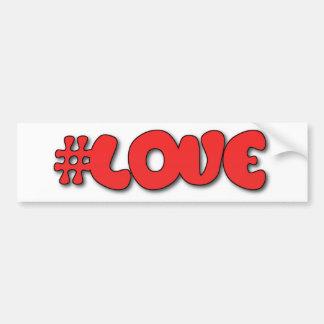 Hash Tag Love  #LOVE Bumper Sticker