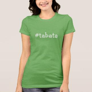 Hash Tag Tabata - Inspiration T-Shirt