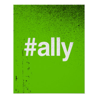 HASHTAG ALLY POSTER