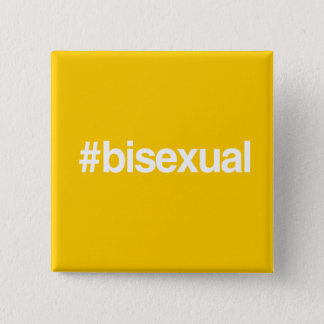 HASHTAG BISEXUAL PINBACK BUTTON