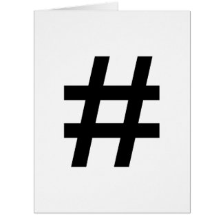 #HASHTAG - Black Hash Tag Symbol Cards