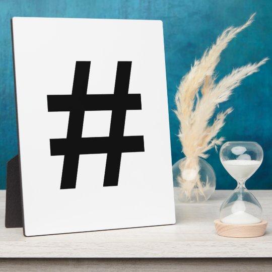 #HASHTAG - Black Hash Tag Symbol Plaque