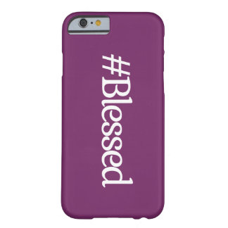 Hashtag Blessed iphone Case Barely There iPhone 6 Case