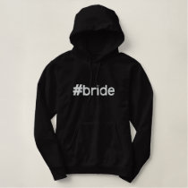 Hashtag Bride Embroidered Hoodie