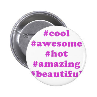 Hashtag Cool Awesome Hot Amazing Beautiful Pins