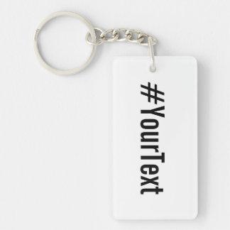 Hashtag de encargo (inserte su texto) llavero rectangular acrílico a doble cara