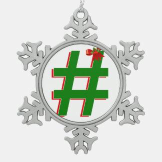 #HASHTAG de los #Christmas - símbolo de la Adorno De Peltre En Forma De Copo De Nieve