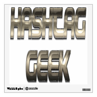 Hashtag Geek Chrome Wall Decal