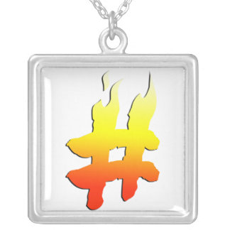 #HASHTAG - Hash Tag Symbol on Fire Custom Jewelry