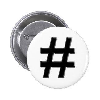 #HASHTAG - Hash Tag Symbol Pinback Button