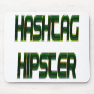 Hashtag Hipster Green Mouse Pad