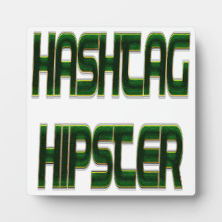 Hashtag Hipster Green Plaque