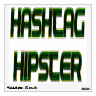 Hashtag Hipster Green Wall Sticker
