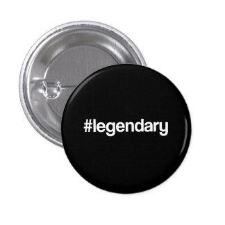 Hashtag legendario pin