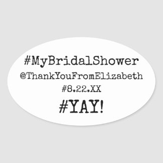 Hashtag #My Bridal Shower Thank You Guest Favor Oval Sticker