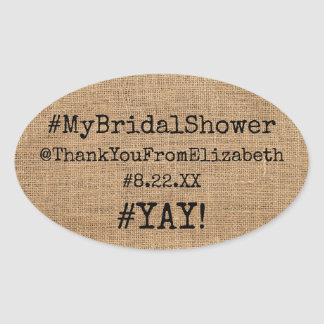 Hashtag #My Bridal Shower Thank You On Burlap Look Oval Sticker