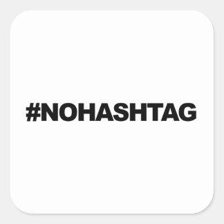 #HASHTAG… o no Pegatina Cuadrada