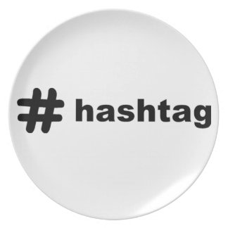 Hashtag Dinner Plates
