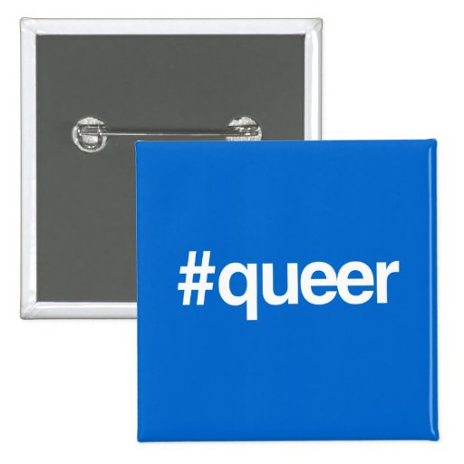 HASHTAG QUEER PINBACK BUTTON