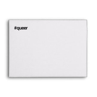HASHTAG QUEER -.png Envelopes