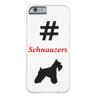 Hashtag Schnauzers iPhone Case Barely There iPhone 6 Case