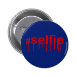 Hashtag Selfie Drooling on blue Button