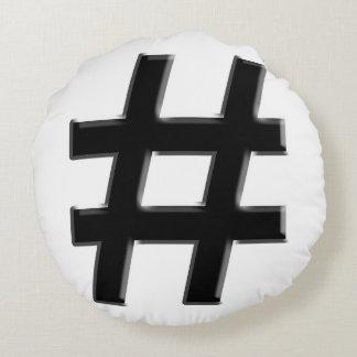 #HASHTAG - símbolo de la etiqueta del hachís Cojín Redondo
