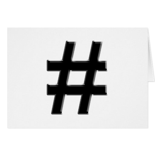 #HASHTAG - símbolo de la etiqueta del hachís Tarjeta De Felicitación
