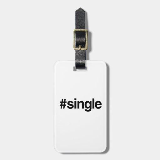 HASHTAG SINGLE -.png Bag Tag