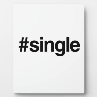 HASHTAG SINGLE -.png Display Plaque